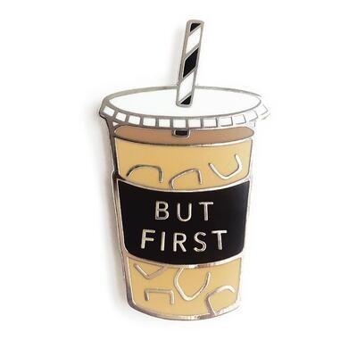 But First...Coffee Enamel Pin