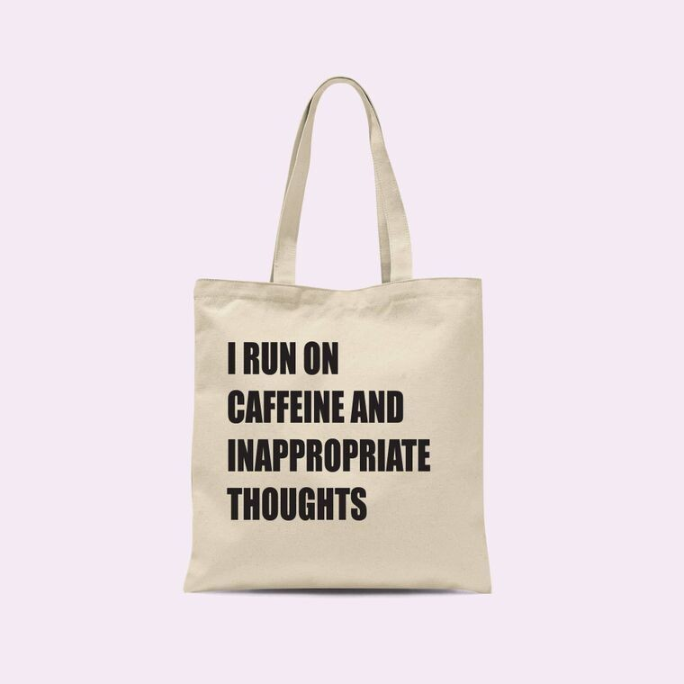 Caffeine and Inappropriate Thoughts Canvas Bag