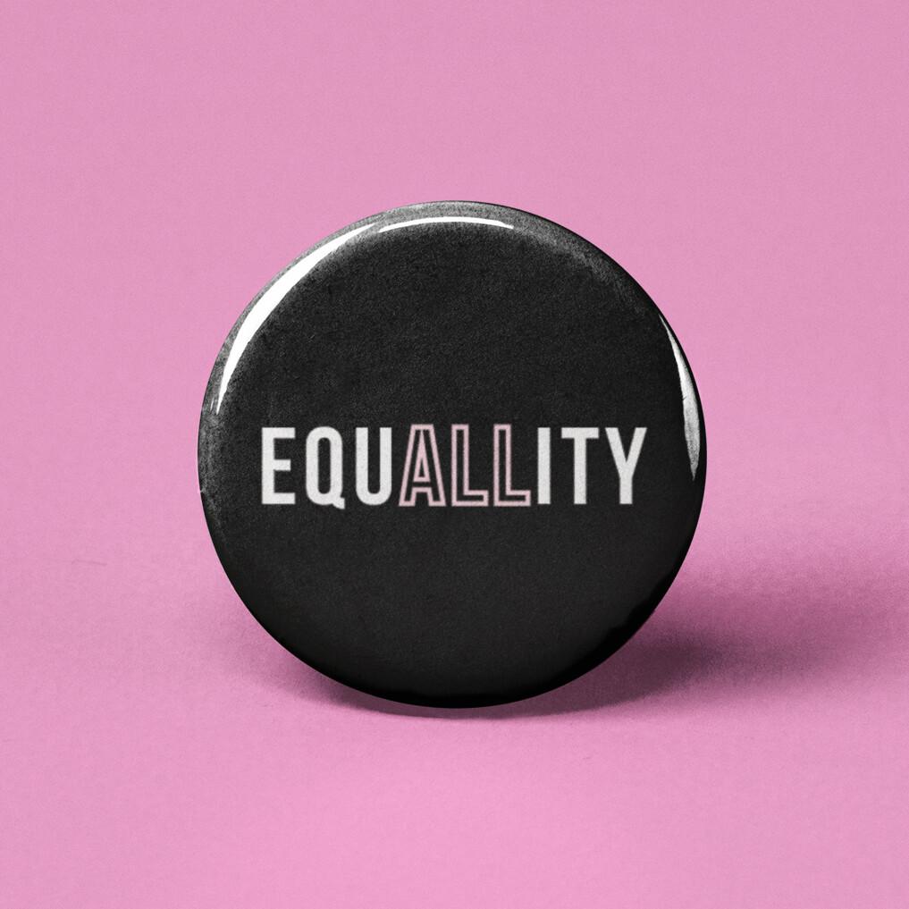 EquALLity Pinback Button