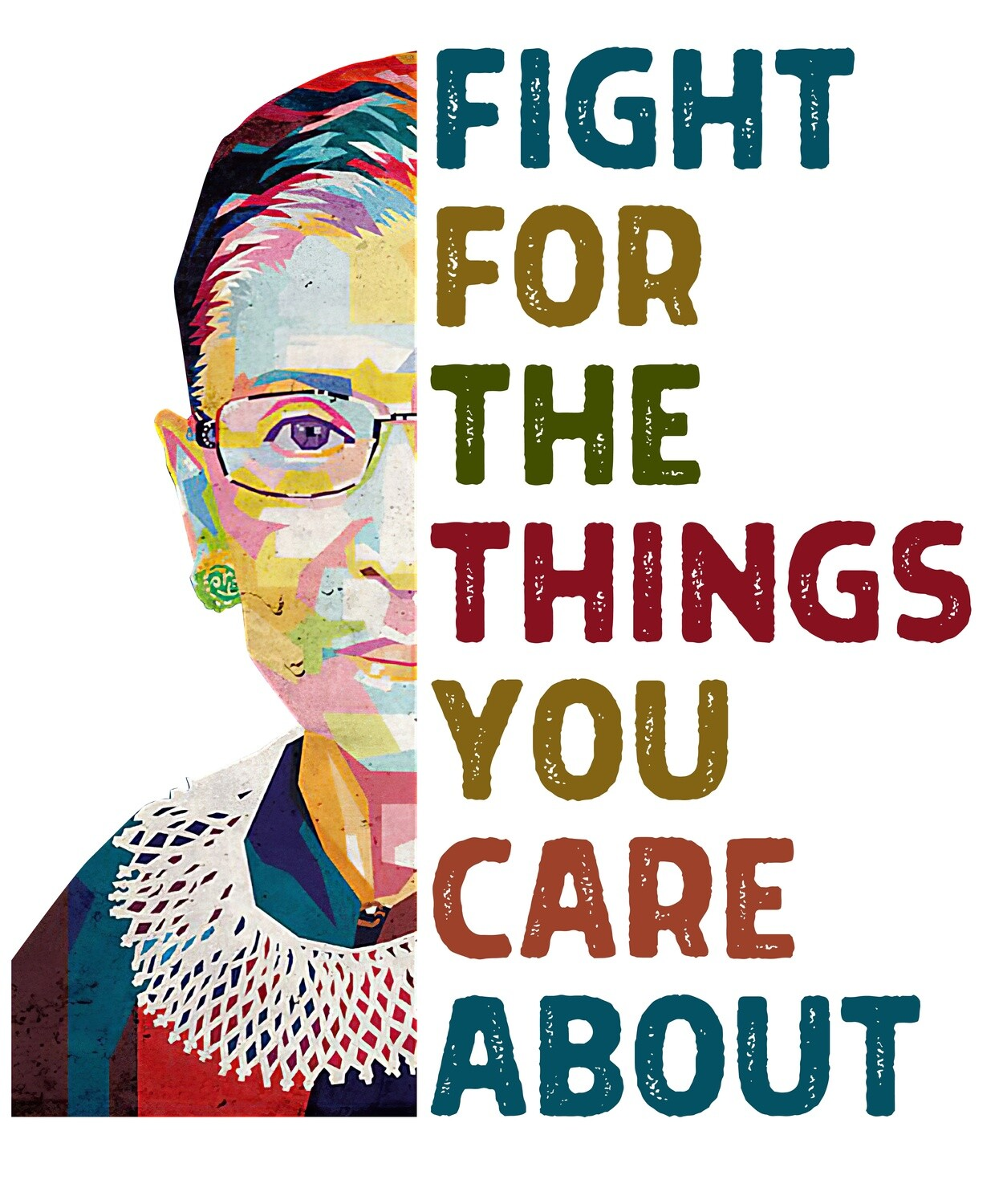 RBG: Fight for The Things You Care About Clear Vinyl Sticker