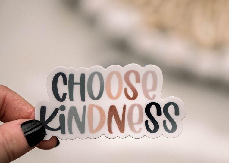Choose Kindness Vinyl Sticker