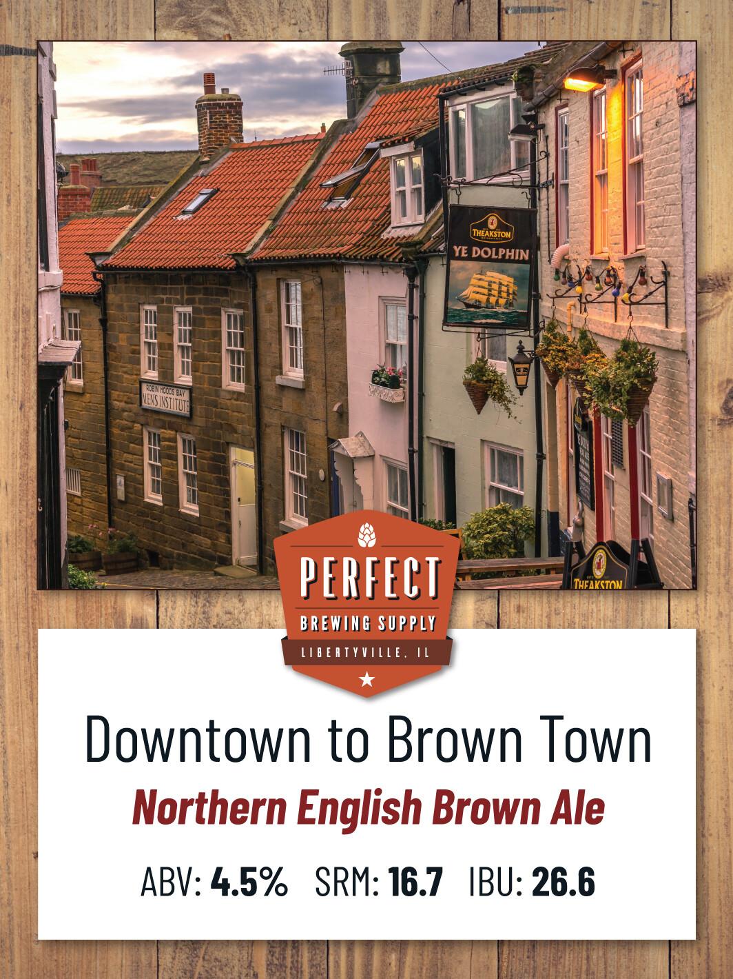 Downtown to Brown Town- PBS Kit **ALL GRAIN**