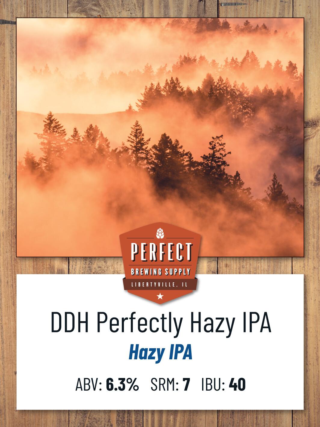 DDH Perfectly Hazy IPA **ALL GRAIN**