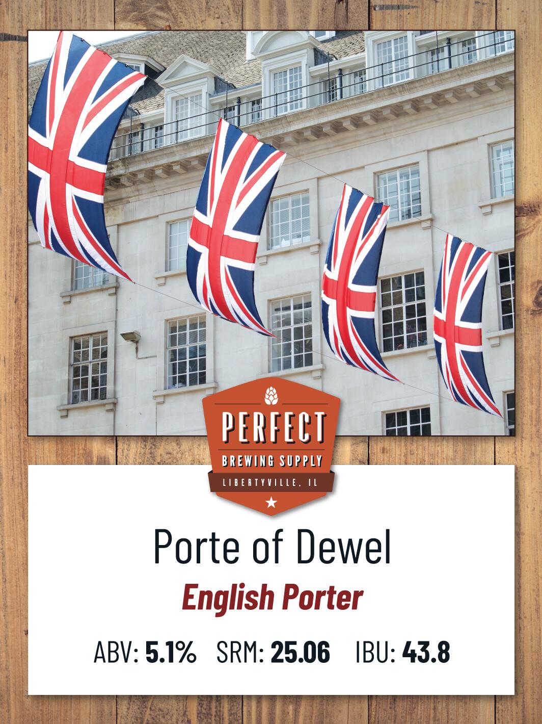 Porte of Dewel- PBS Kit **ALL GRAIN**