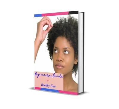 Beginners Guide to Healthy Hair (Digital)