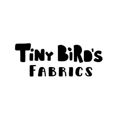 Tiny Bird's Fabrics