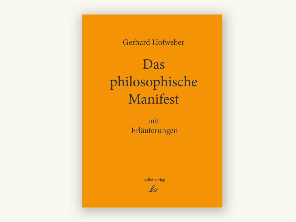 Das philosophische Manifest mit Erläuterungen