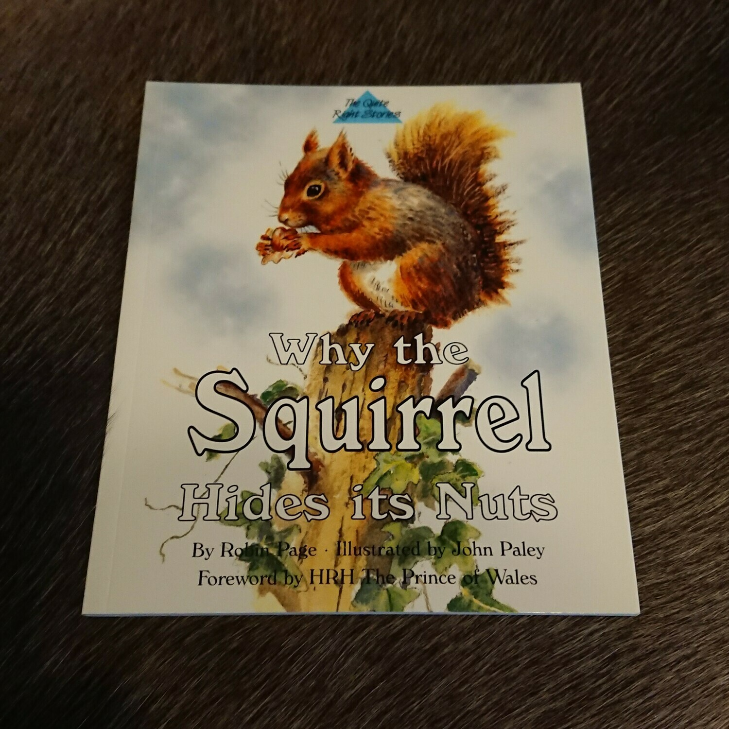 Why the Squirrel Hides its Nuts