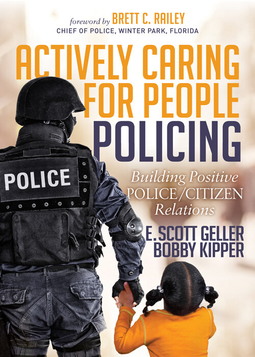 Actively Caring For People Policing