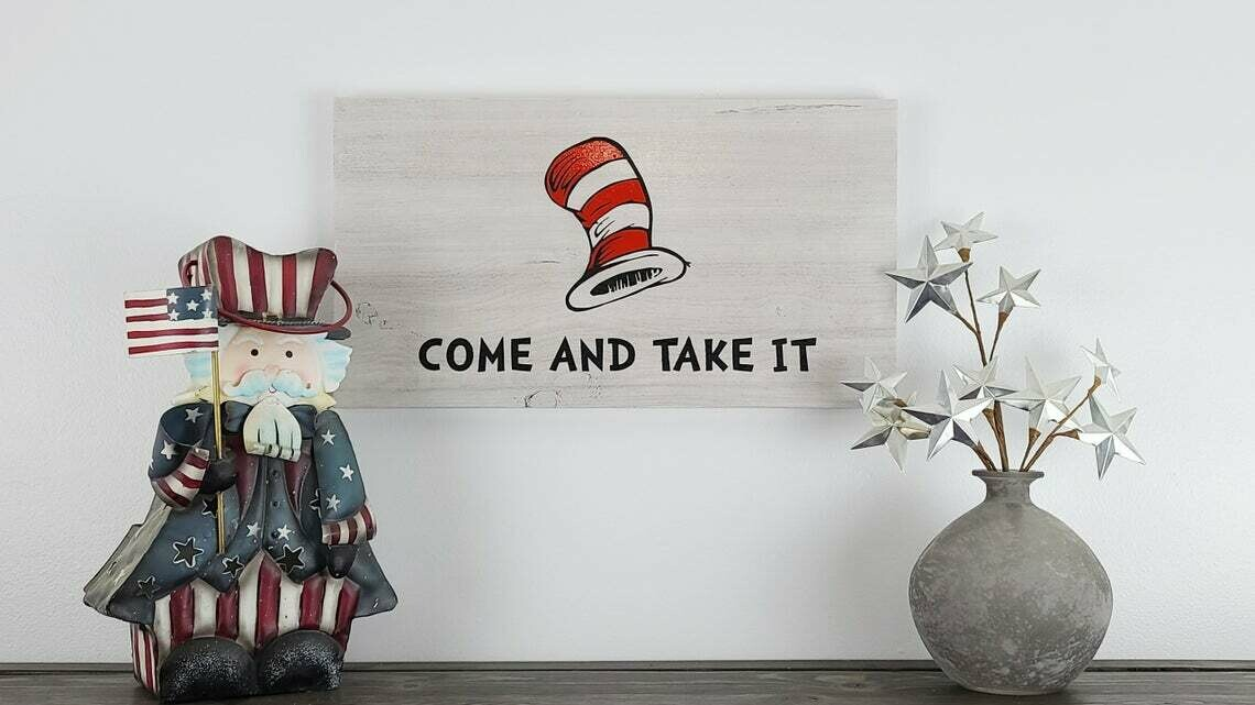 Suess Come And Take It