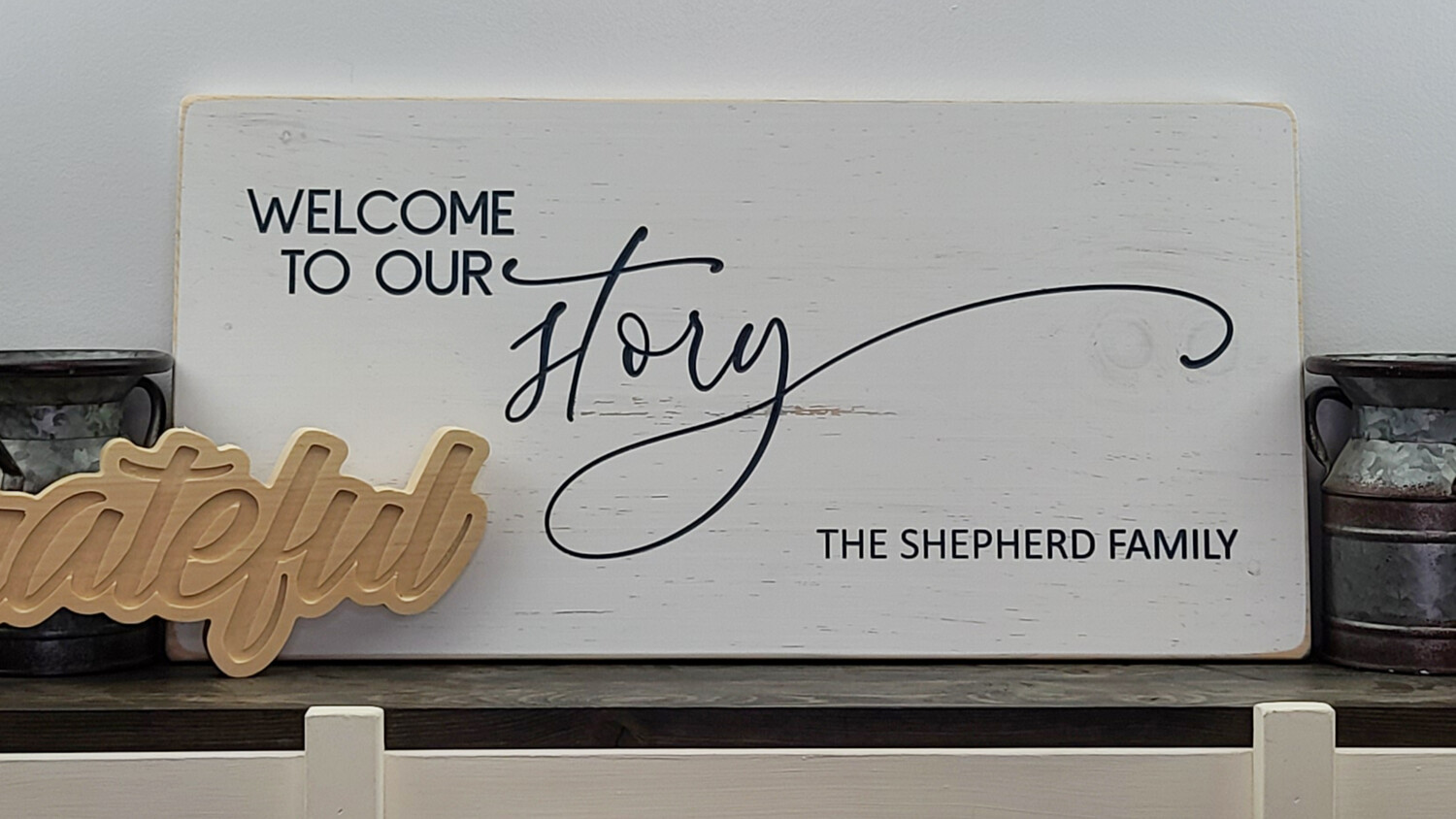 Welcome To Our Story Family Name Sign