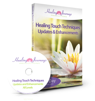 Healing Touch Updates & Enhancements - DVD Version