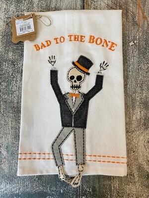 Bad To The Bone Towel
