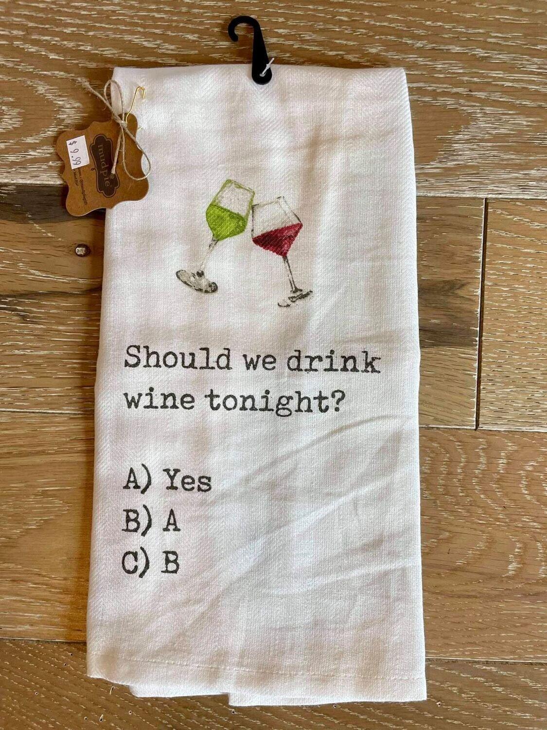 Should We Drink Wine Towel