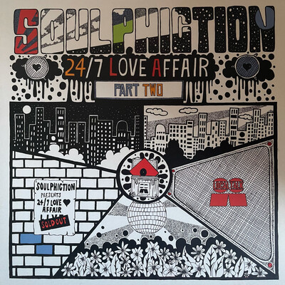 Soulphiction - 24/7 Love affair (Part Two)