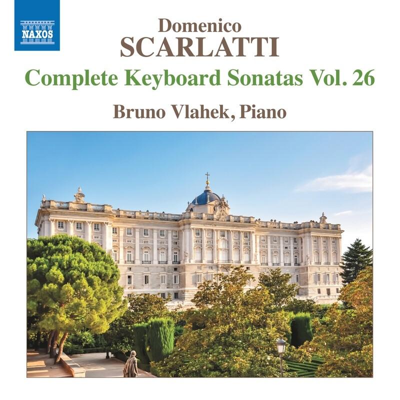 SCARLATTI COMPLETE KEYBOARD SONATAS Vol. 26 CD / BRUNO VLAHEK
