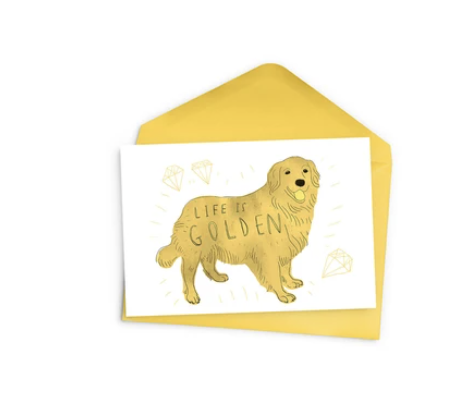 Life is Golden Greeting Card