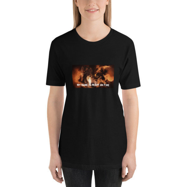 """""""My Name is Heart on Fire"""" Short-Sleeve Unisex T-Shirt"""