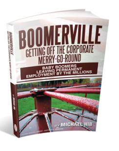 BOOMERVILLE: Getting off the Corporate Merry-Go-Round - Author Signed Paperback