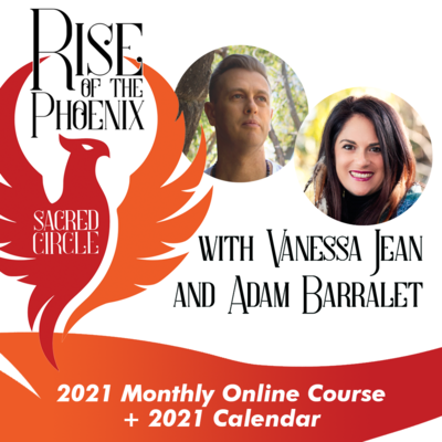 Rise of the Phoenix Sacred Circle - 2021 e-Course with Calendar