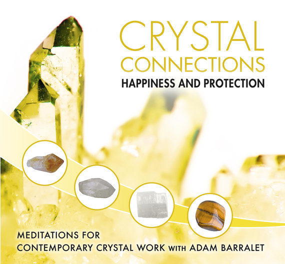 Crystal Connection Guided Meditations CD - Happiness & Protection