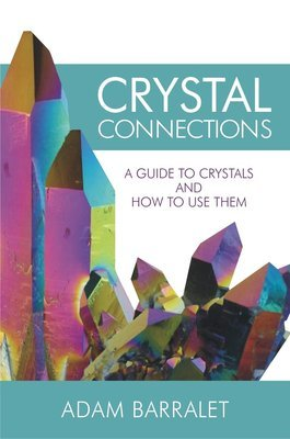 Crystal Connections - Expanded and Revised Edition