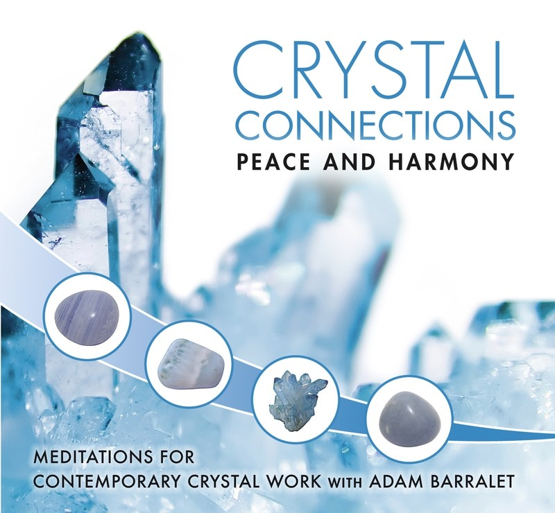 Crystal Connection Guided Meditations CD - Peace & Harmony