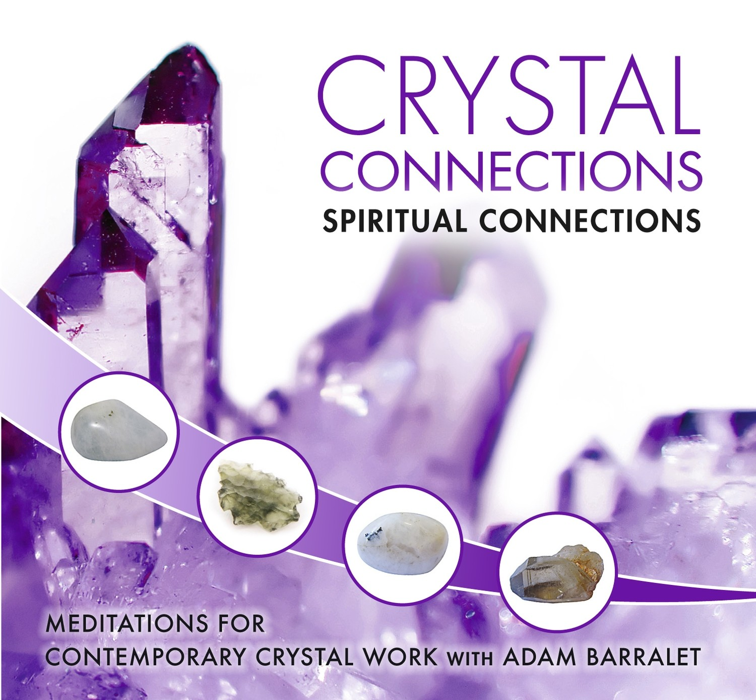 Crystal Connections Guided Meditation CD - Spiritual Connections