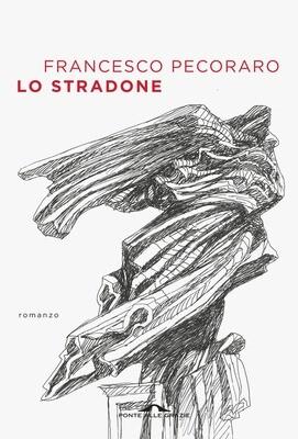 LO STRADONE di Francesco Pecoraro