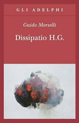 DISSIPATIO H.G. di Guido Morselli