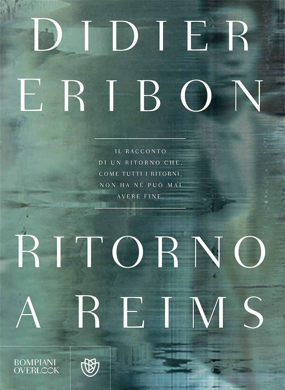 RITORNO A REIMS di Didier Eribon