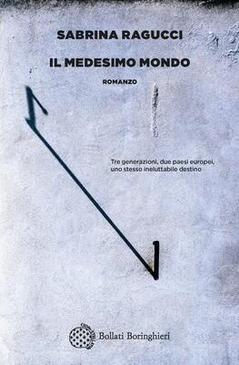 IL MEDESIMO MONDO di Sabrina Ragucci