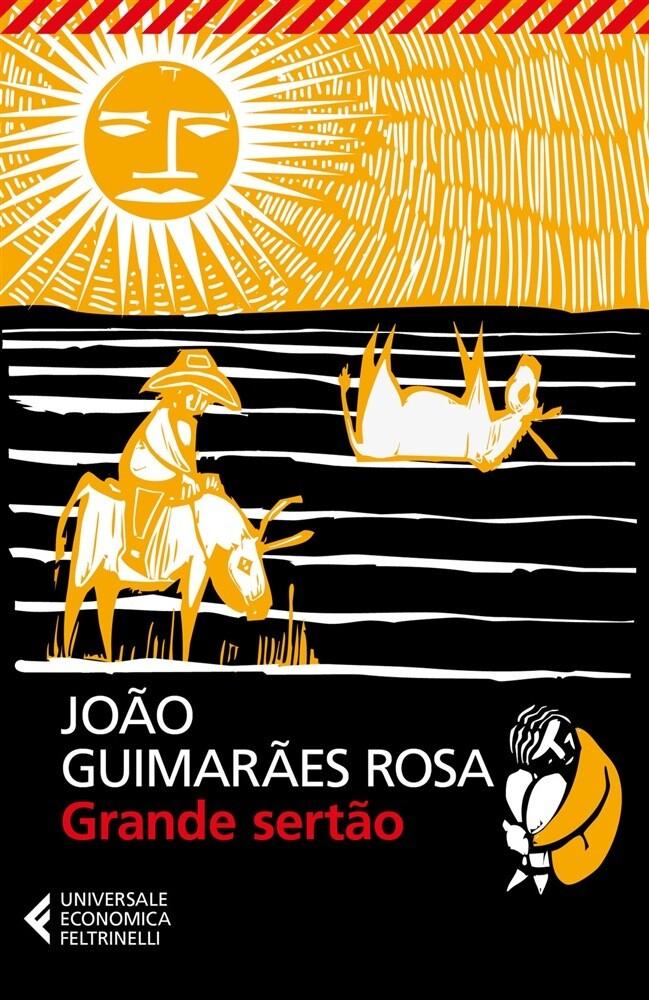 Grande sertäo di Joao Guimaraes Rosa