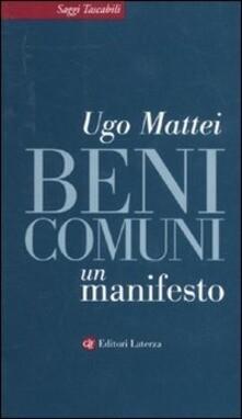BENI COMUNI. UN MANIFESTO di Ugo Mattei