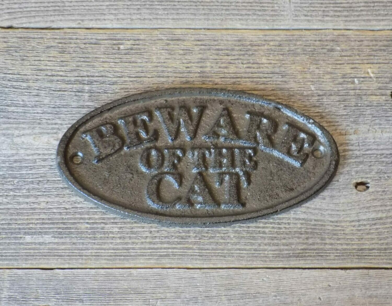CAST IRON BEWARE OF THE CAT