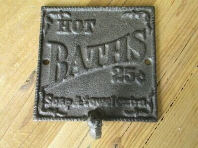 CAST IRON HOT BATHS 25 CENTS SIGN & HOOK