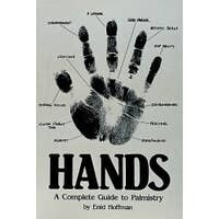 Hands - A Complete Guide to Palmistry