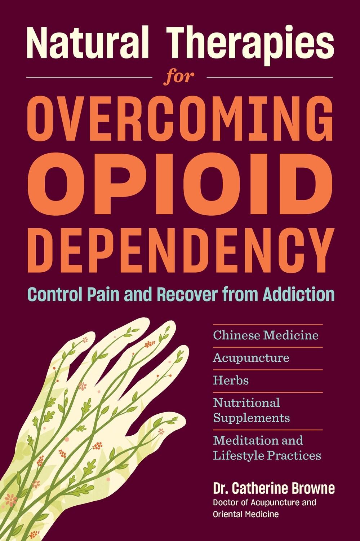 Overcoming Opioid Dependency Book