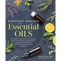 Everyday Healing with Essential Oils Book