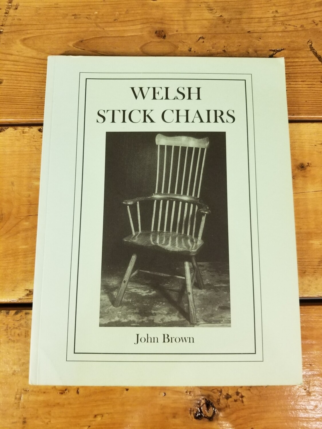 Welsh Stick Chairs Book
