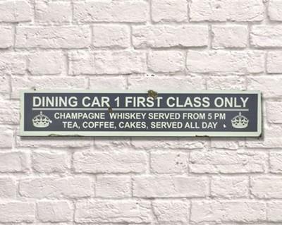 Dining Car First Class Passenger Sign