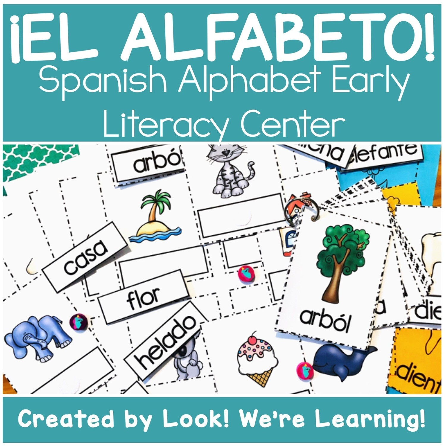 ¡El Alfabeto! Spanish Alphabet Literacy Center
