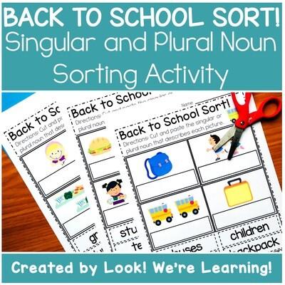 Back to School Singular and Plural Noun Sorting Activity
