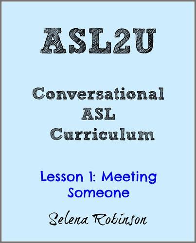 ASL2U Lesson 1: Meeting Someone