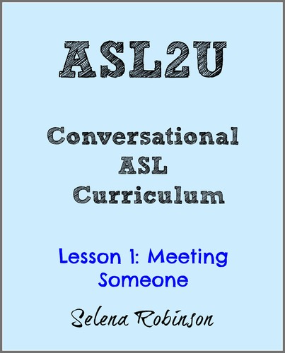 ASL2U Lesson 1: Meeting Someone