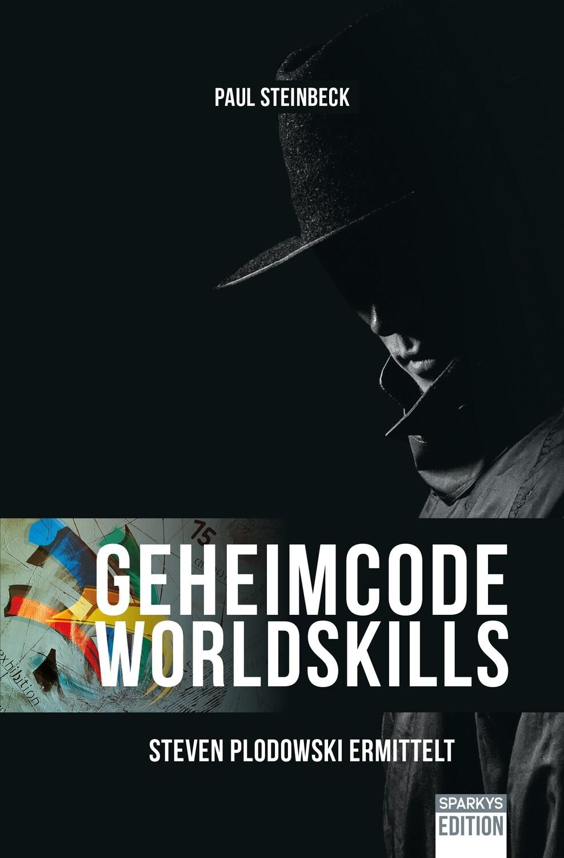 Geheimcode WorldSkills - Steven Plodowski ermittelt
