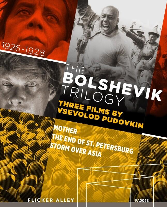 The Bolshevik Trilogy - Three Films by Vsevolod Pudovkin