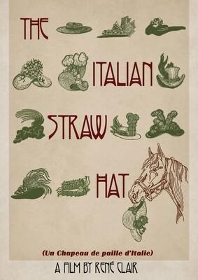 The Italian Straw Hat (Un Chapeau de paille d'Italie)