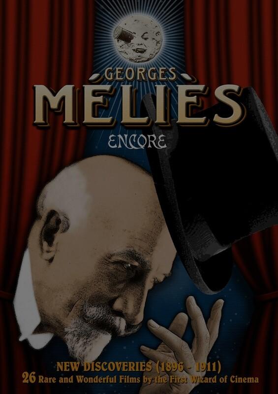 Georges Méliès: Encore - New Discoveries (1896-1911)