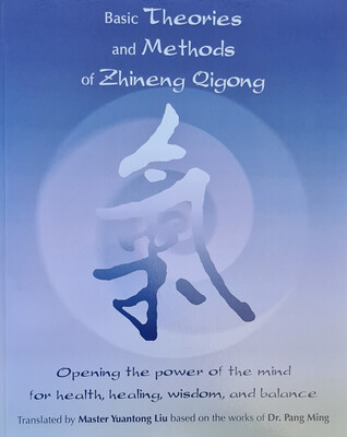 Basic Theories & Methods of Zhineng Qigong